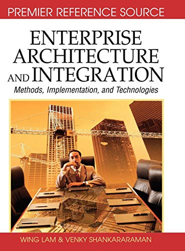 9781591408871: Enterprise Architecture and Integration: Methods, Implementation and Technologies