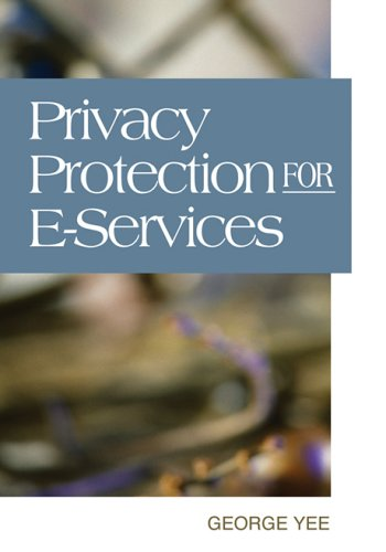 Privacy Protection for E-services (Paperback)