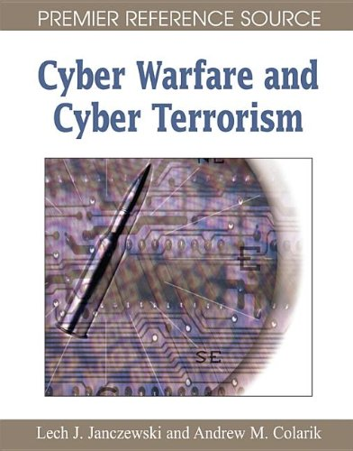 a report on protecting data and services from information warfare and cyber terrorism Strategic reports and recommendations for cyber security cyber terrorism, cyber warfare, and information warfare.