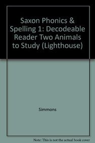 Two Animals to Study: Decodeable Reader (Lighthouse): Simmons
