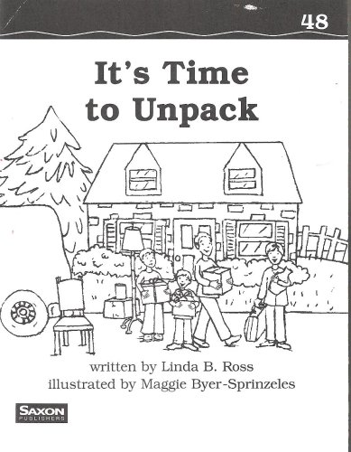 9781591410102: Saxon Phonics & Spelling 1: Decodeable Reader It'S Time To Unpack