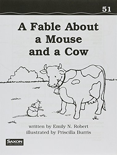 A Fable about a Mouse: Decodeable Reader: SAXON PUBLISHERS