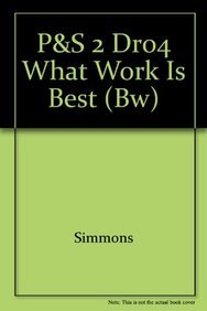 9781591410188: What Work Is Best For You? (SAXON Phonics and Spelling 2 (Grade 2, Decodable reader #4)