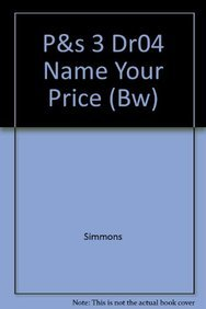 P&s 3 Dr04 Name Your Price (Bw): Simmons