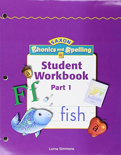 9781591410805: Saxon Phonics & Spelling K: Workbook Materials