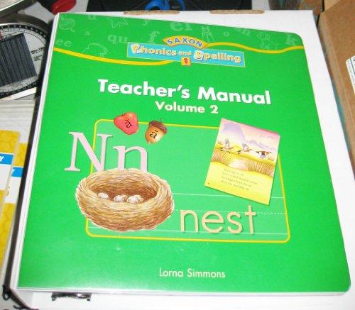 9781591411383: Saxon Phonics & Spelling, Grade 1, Teacher's Manual, Vol. 2