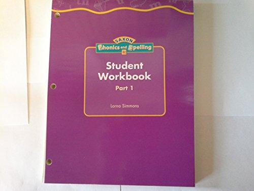 9781591411505: Student Workbook Part 1 Kindergarten Level (SAXON Phonics and Spelling)