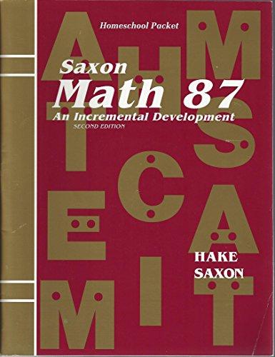 Saxon Math 87: An Incremental Development Homeschool: Hake; Roucloux Jason