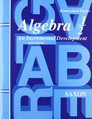 Algebra 1/2: An Incremental Development (Third Edition)