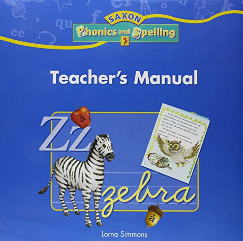 9781591411956: Saxon Phonics & Spelling 3: Teacher's Manual 2006