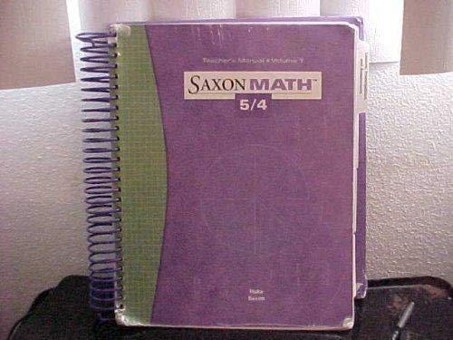 Saxon Math 5 / 4, Vol. 1, 3rd Edition, Teacher Edition: Hank Saxon