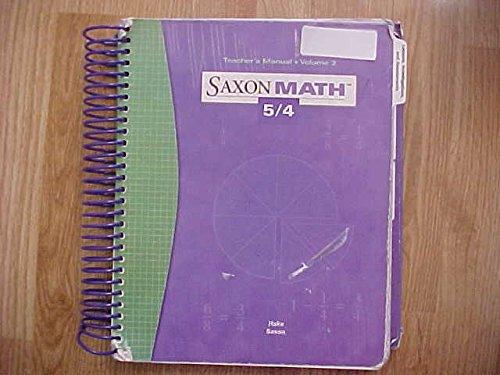 9781591412465: Saxon Math 5 / 4, Vol. 2: Teacher's Manual, 3rd Edition