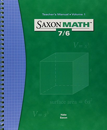 Saxon Math 7/6, Fourth Edition [Teacher's Edition]: John Saxon, Stephen