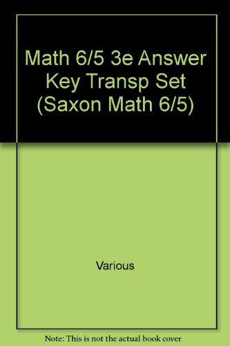 9781591412540: Saxon Math 6/5: Answer Key Transparency Set