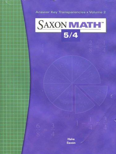 9781591412625: Answer Key Transparencies Volume 2 (Saxon Math 5/4, Teacher's Edition)