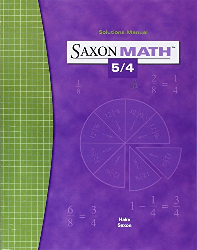 9781591412731: Saxon Math 5/4 Solution Manual