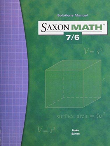 9781591412755: Saxon Math 7/6 Solutions Manual