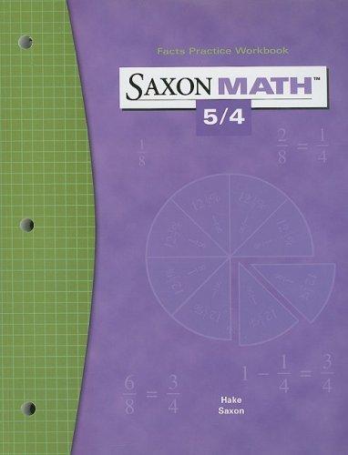 9781591412823: Saxon Math 5/4: Fact Practice Workbook