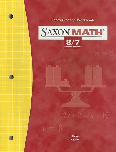 9781591412854: Saxon Math: 8/7, Fact Practice Workbook, Grade 7
