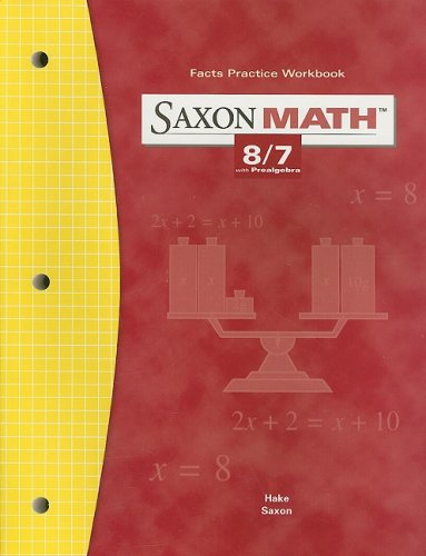 9781591412854: Saxon Math: 8/7, Fact Practice Workbook, Grade 7