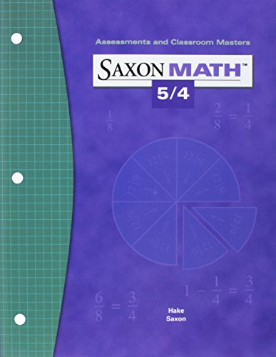 9781591412861: Saxon Math 5/4: Assessments & Classroom Masters