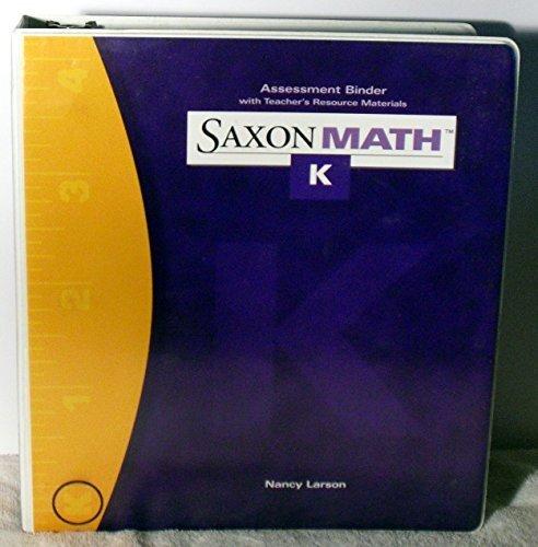 9781591412922: Saxon Math Grade K Assessment Binder with Teachers Resource Materials