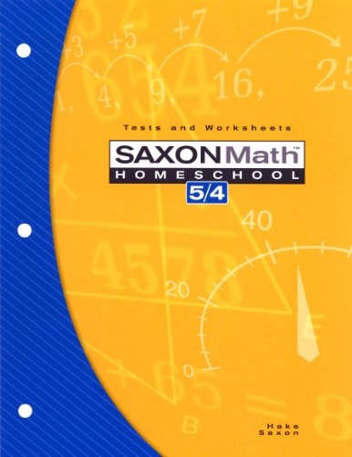 9781591413219: Saxon Math Homeschool 5/4: Tests and Worksheets - 3rd Edition 2004