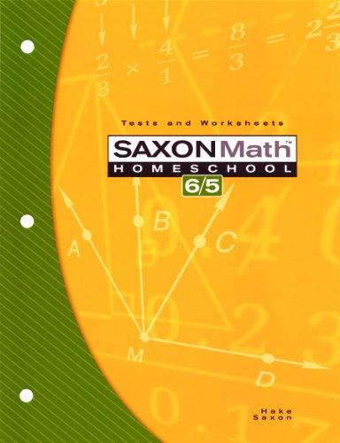 9781591413226: Saxon Math Homeschool 6/5: Tests and Worksheets