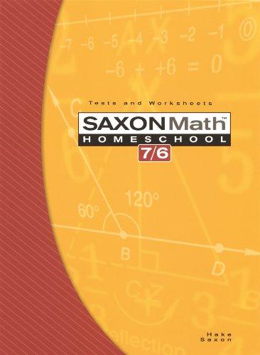 9781591413233: Saxon Math 7/6, Homeschool Edition: Tests and Worksheets (Reproducible)