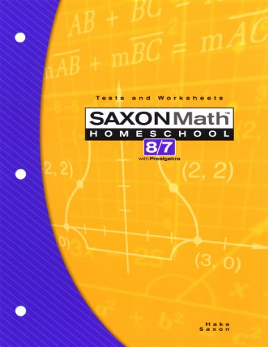 Saxon Math 8/7 Homeschool: Testing Book 3rd Edition (1591413249) by John Saxon; Stephen Hake
