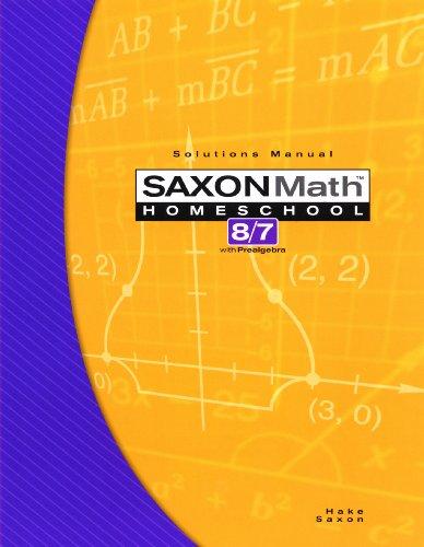 9781591413288: Saxon Math 8/7 with Prealgebra: Solutions Manual