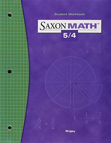 9781591413356: Saxon Math 5/4: Student Workbook