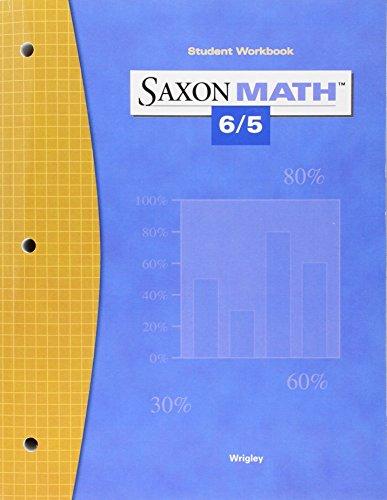 9781591413387: Saxon Math 6/5 Student Workbook, 3rd Edition
