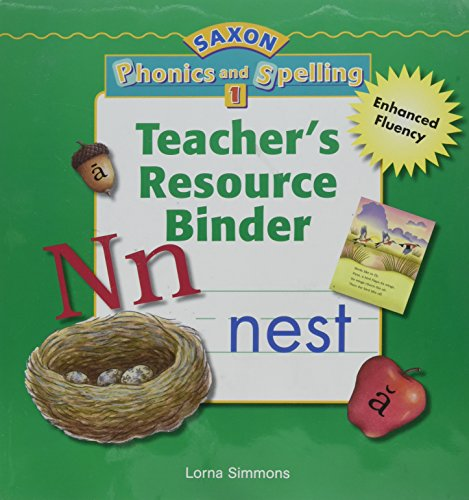9781591416524: Saxon Phonics & Spelling 1: Teacher Resource Binder