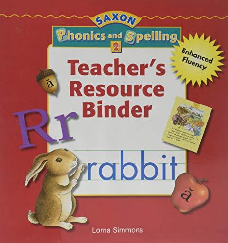 9781591416531: Saxon Phonics & Spelling 2: Teacher Resource Binder