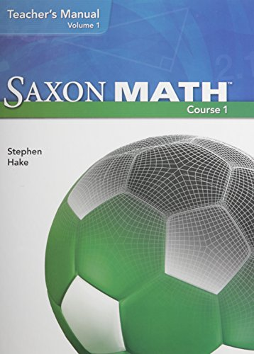 Saxon Math Course 1: Teacher's Manual, Vol.: SAXON PUBLISHERS