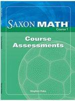 Saxon Math Course 1 Assessments Grade 6: SAXON PUBLISHERS