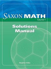 Saxon Math Course 1 : Solution Manual: Hake