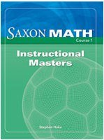 9781591418191: Saxon Math Course 1 Instructional Masters (Course 1 2 3)