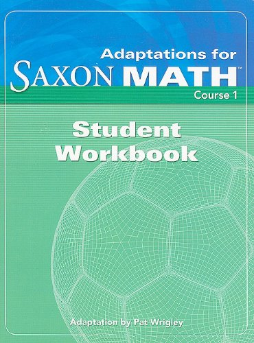 9781591418214: Adaptation for Saxon Math, Course 1 Student Workbook