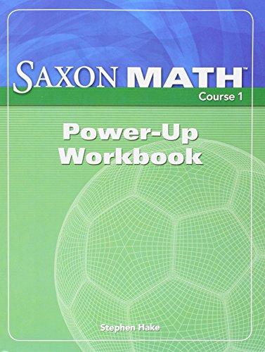 Saxon Math Course 1 Power-Up: Workbook (Course: SAXON PUBLISHERS