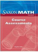 9781591418627: Saxon Math, Course 2: Course Assessments