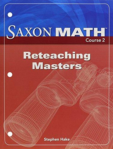 9781591418665: Saxon Math, Course 2: Reteaching Masters