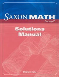 9781591418689: Saxon Math Course 2: Solution Manual Grade 7 2007