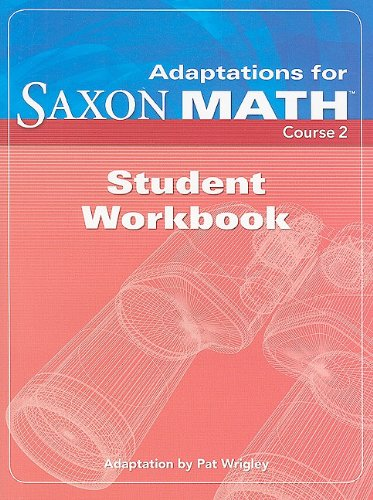 9781591418719: Adaptations for Saxon Math, Course 2: Student Workbook