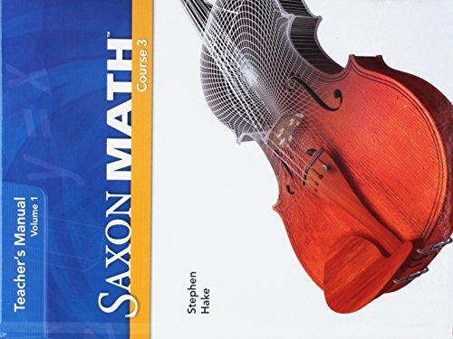 9781591418863: Saxon Math Course 3, Teacher's Manual Volume 1, Common Core Edition, 9781591418863,1591418860, 2012