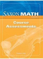 9781591419105: Saxon Math Course 3 Assessments Grade 8