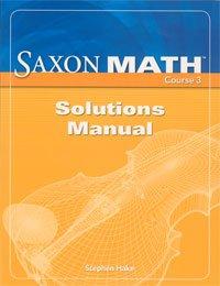 9781591419167: Saxon Math Course 3: Solution Manual Grade 8 2007
