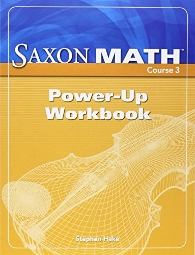 9781591419235: Saxon Math Course 3: Power-Up Workbook