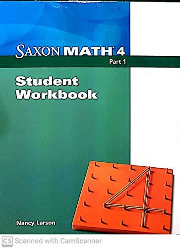 9781591419570: Saxon Math 4 Student Workbook Part 1